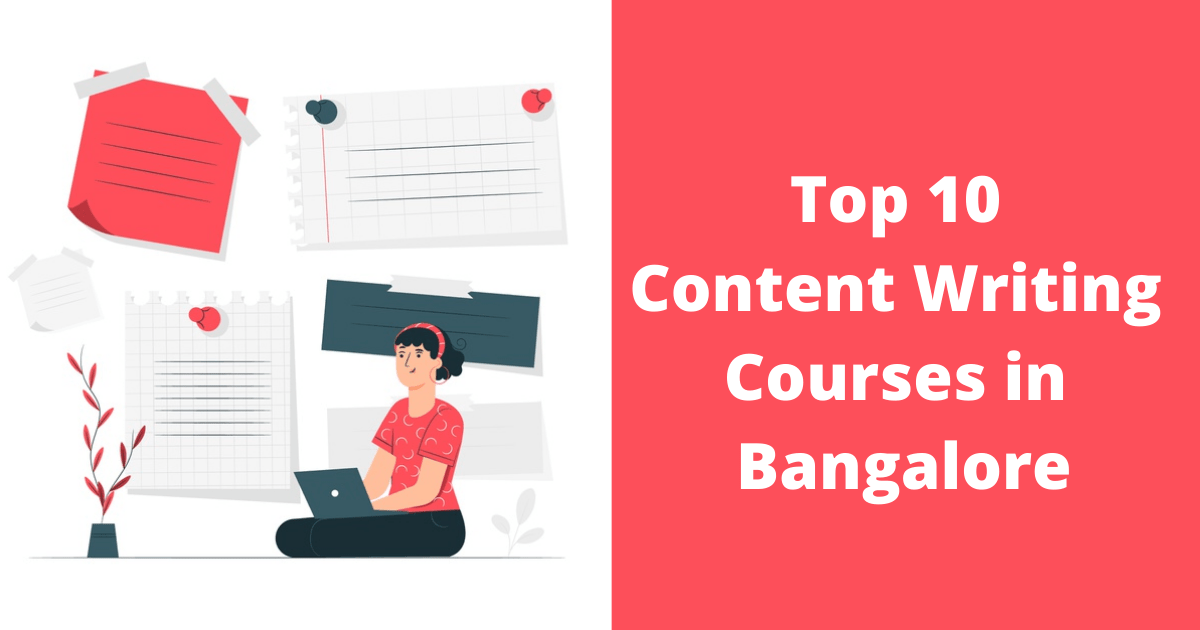 Top 10 Content Writing Courses in Bangalore