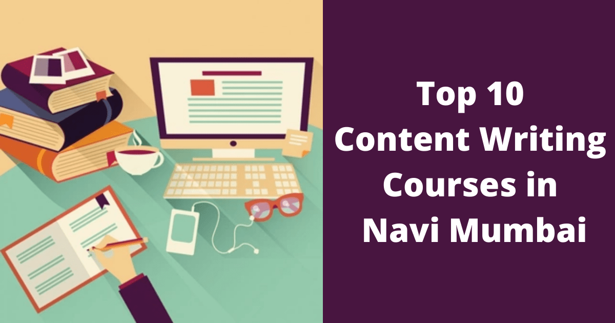 Top 10 Content Writing Courses in Navi Mumbai