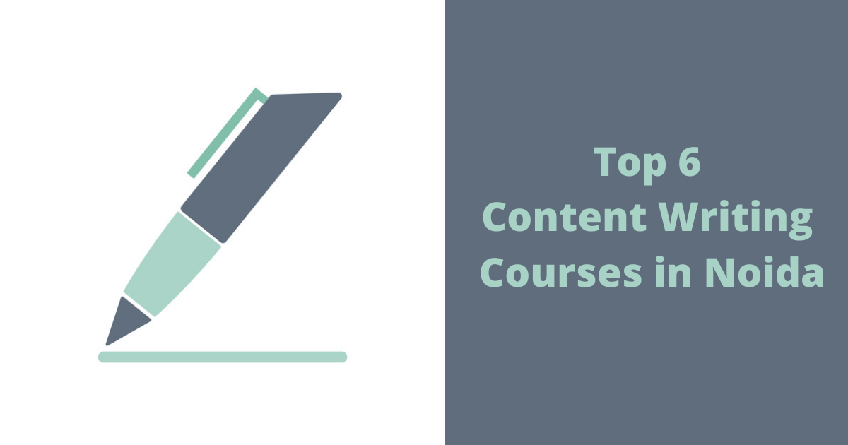 Top 6 Content Writing Courses in Noida